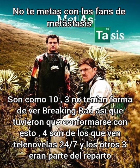 Metástasis es la adaptación colombiana de breaking bad que terminó siendo un completo desastre... - meme