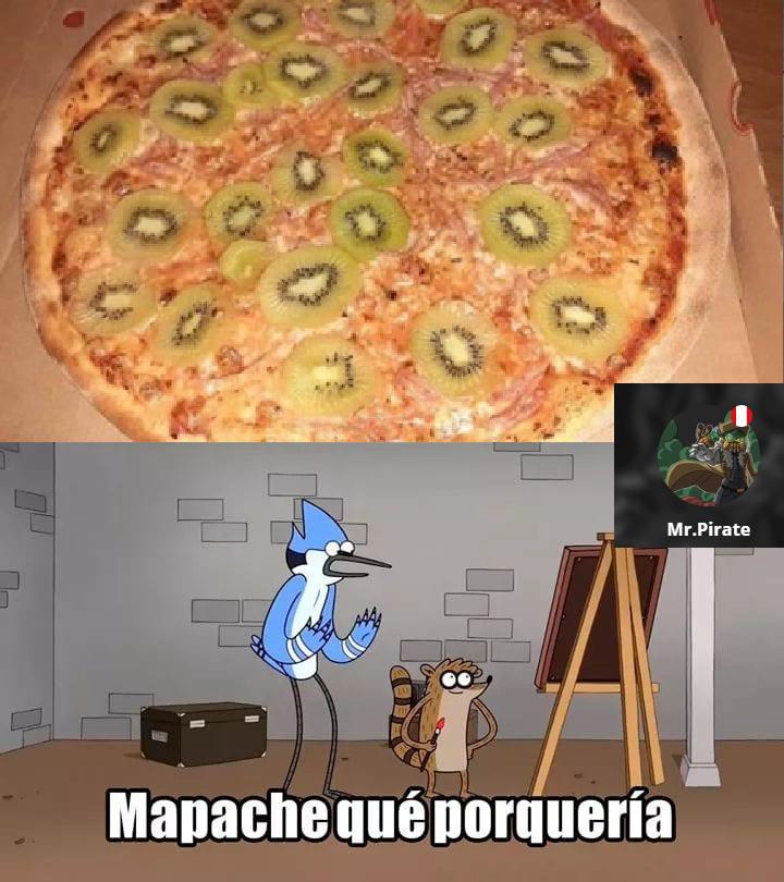 probarían la pizza con kiwi? - meme