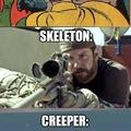 Creepers be like