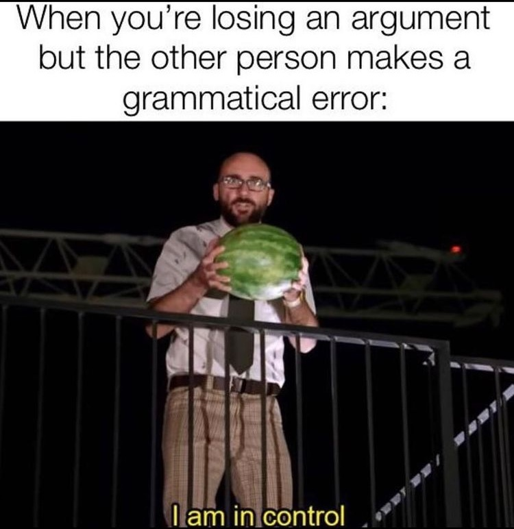 I am in control and will fuck this melon - meme