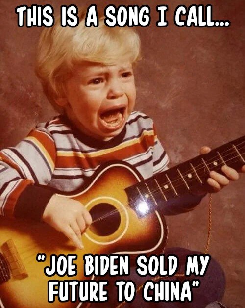 Joe Biden Sold My Future to China - meme