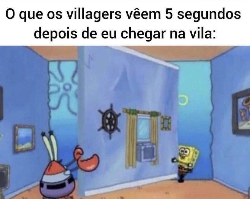 Escravizar Villagers - meme