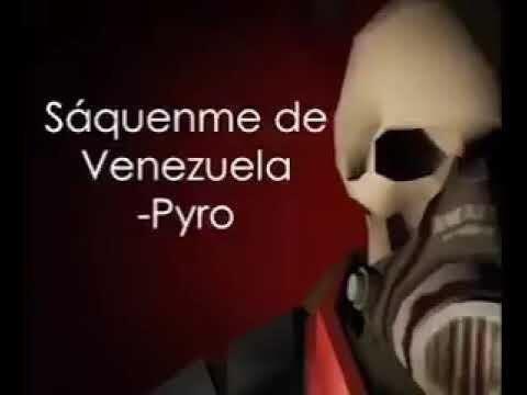 Saquenme de Venezuela -Pyro - meme