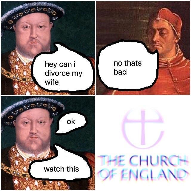 How the church of England was born - meme