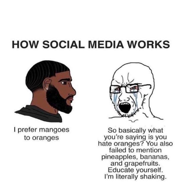 How social media works nowadays - meme
