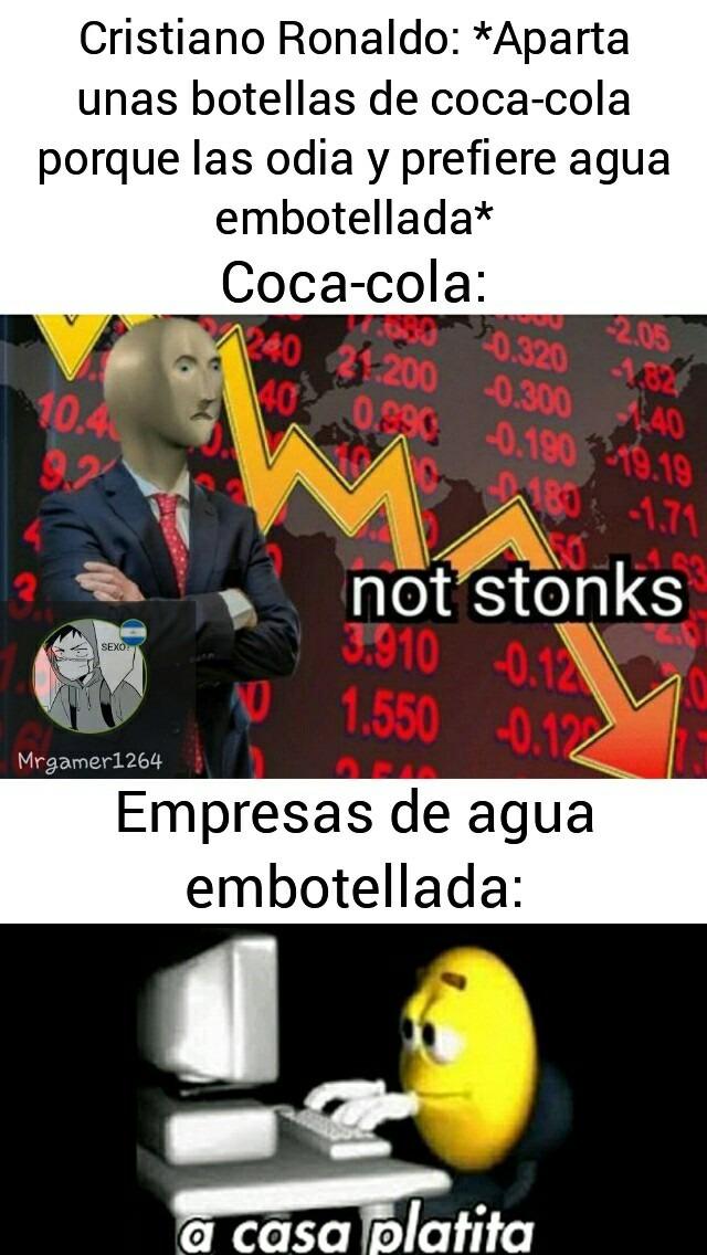 Mas de 4000 Mill en perdidas de acciones de Coca-cola XD, Creo que el meme es muy específico