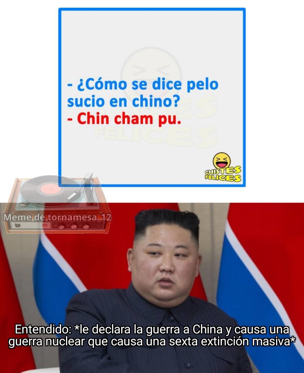 El chiste es que chim Cham ou sería una declaración de guerra en Chino (o coreano) - meme