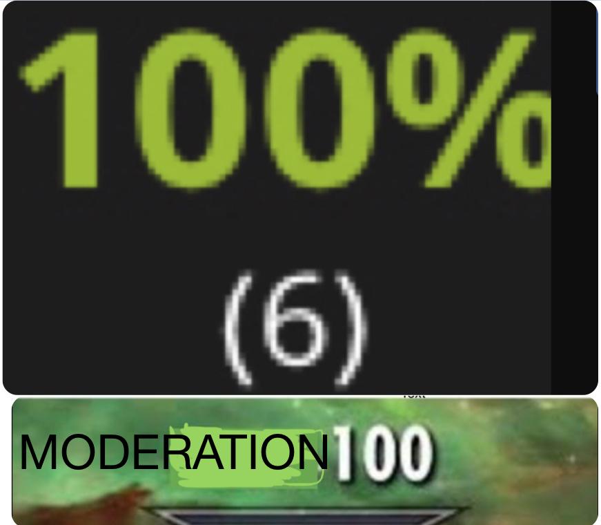 MODERATION 100 - meme