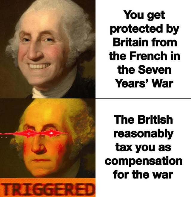 THE FUCK? A 1% TAX?! REVOLUTION AGAINST TYRANNY! US Gov: taxes more than 1%. Pop of the US: that's the cost of FREEDOM! - meme