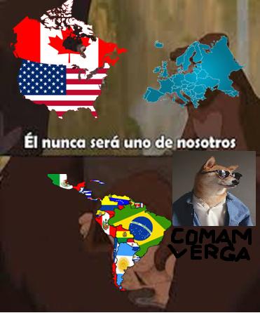 Mi no entender como funcionar esto y solo diré que es un meme tercermundista con latinoamerica