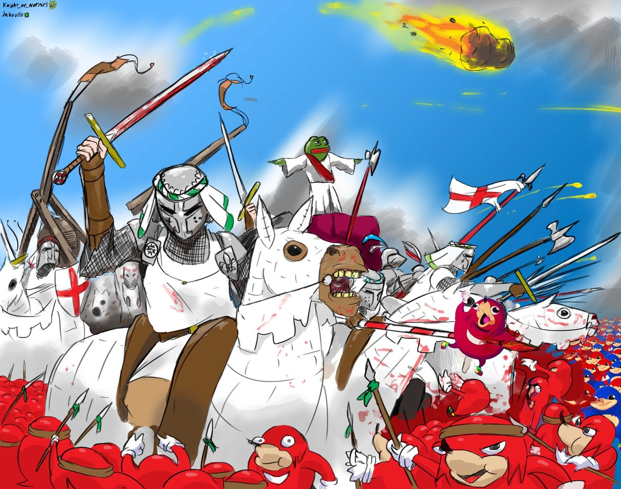 its now gone on for far too long, the Knights can no longer hold in their crusading urges it is now time to purge the unclean - meme
