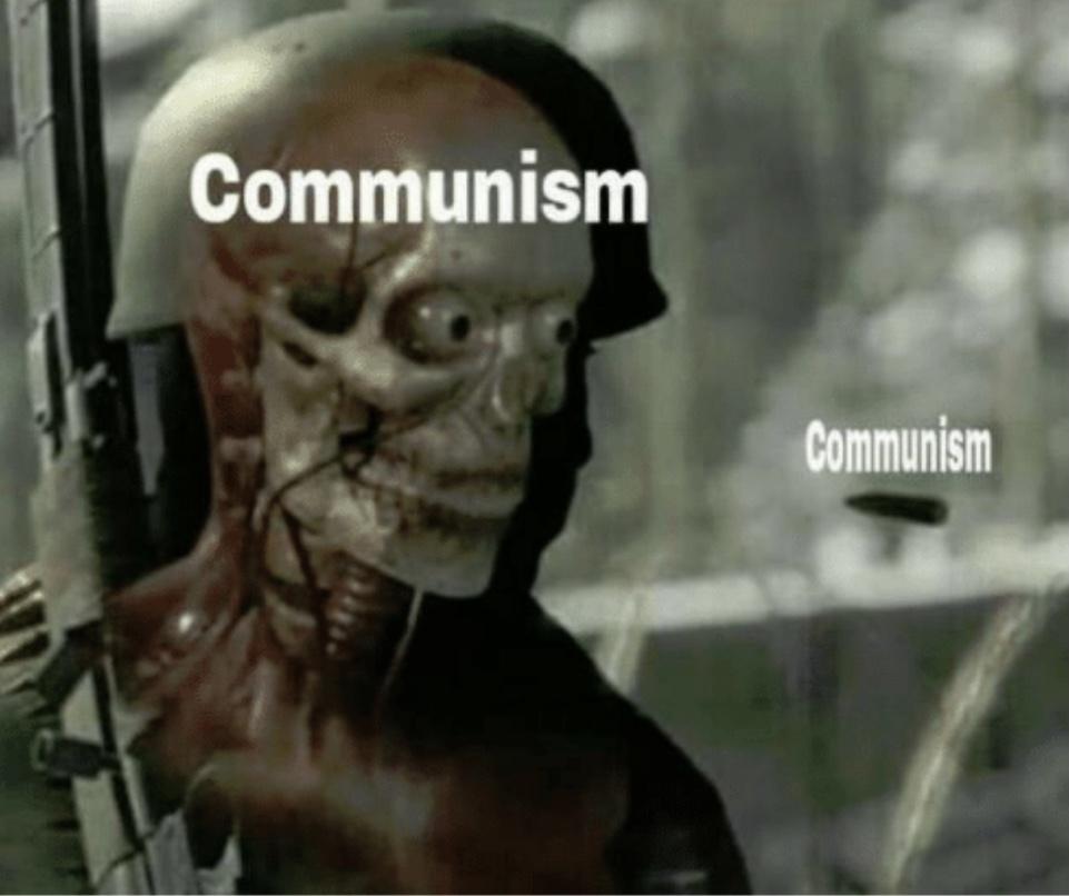 iT WaSeN't ReAl CoMmUnIsM - meme