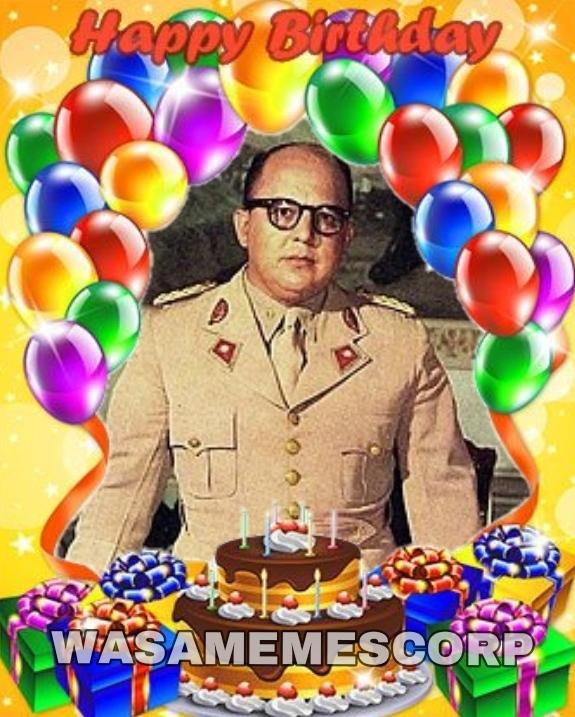 Feliz cumpleaños mi general Marcos Pérez Jiménez - meme