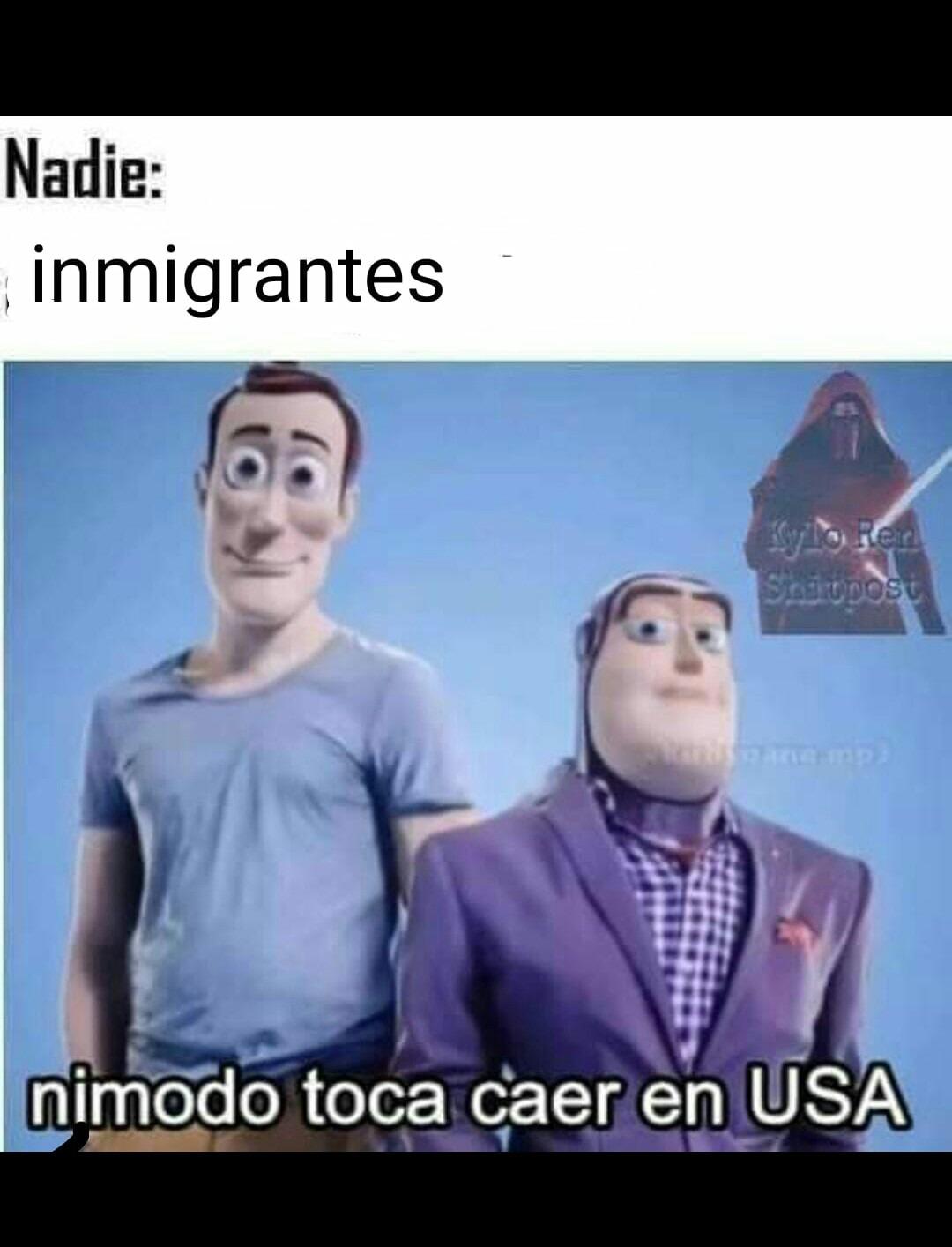 Solamente le añadí inmigrantes pero la original decía alienígenas - meme