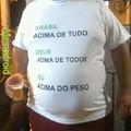Brasil acima de tudo...