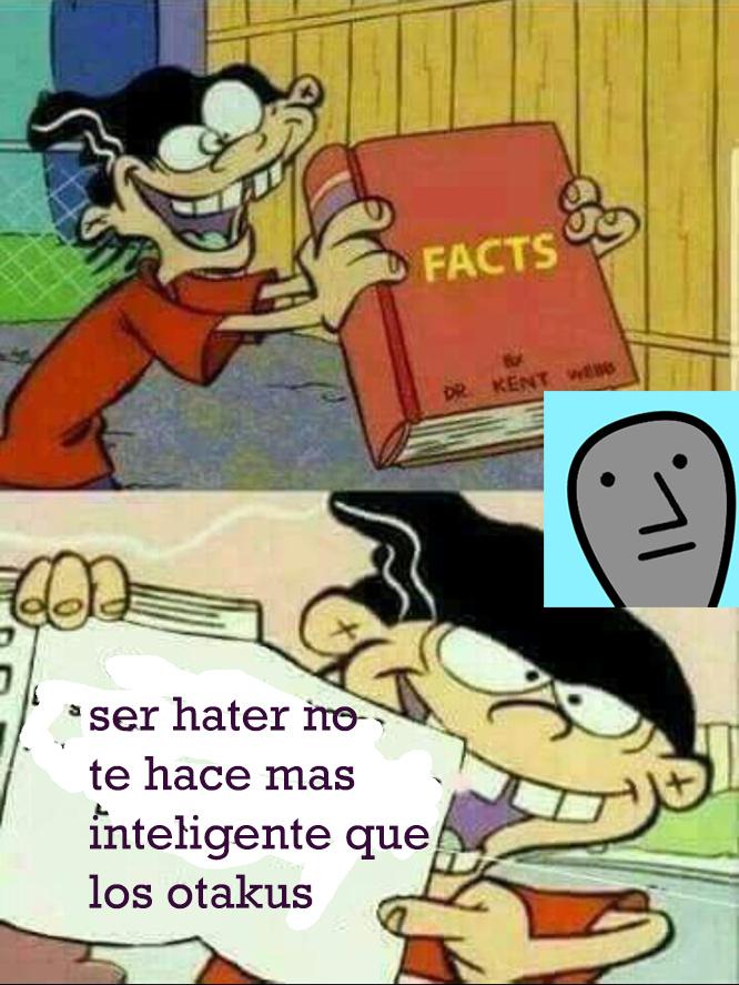 facts: los haters son mrda - meme