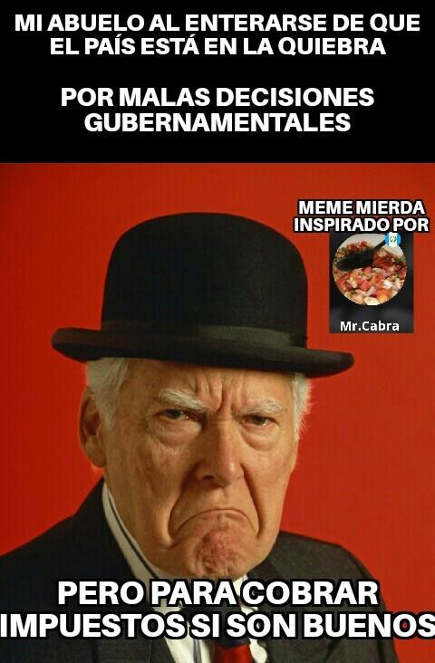 Maldito gobierno de colombia - meme