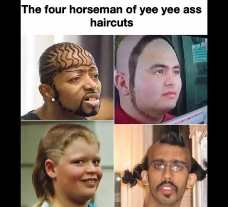 Yee yee haircut - meme