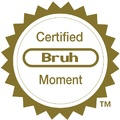 certified bruh moment