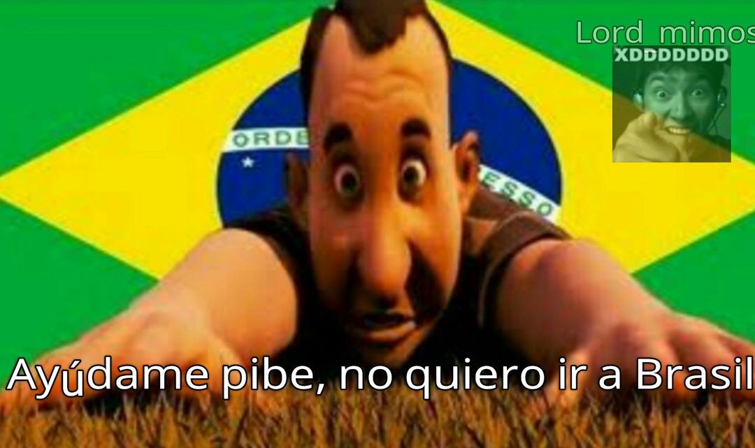 ¿Lograra escapar de Brazil? - meme