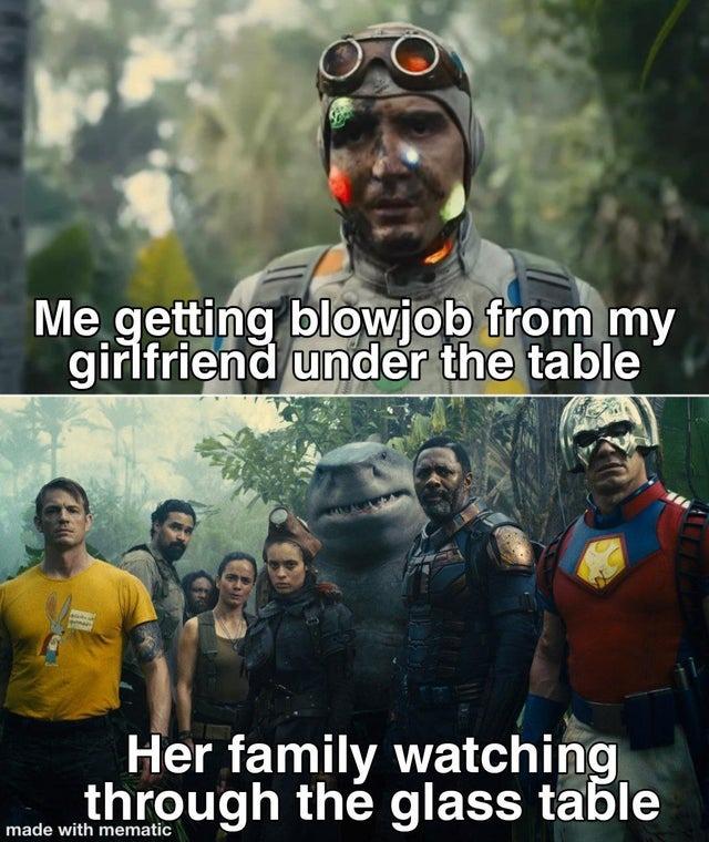 Don't make a blowjob under a glass table - meme