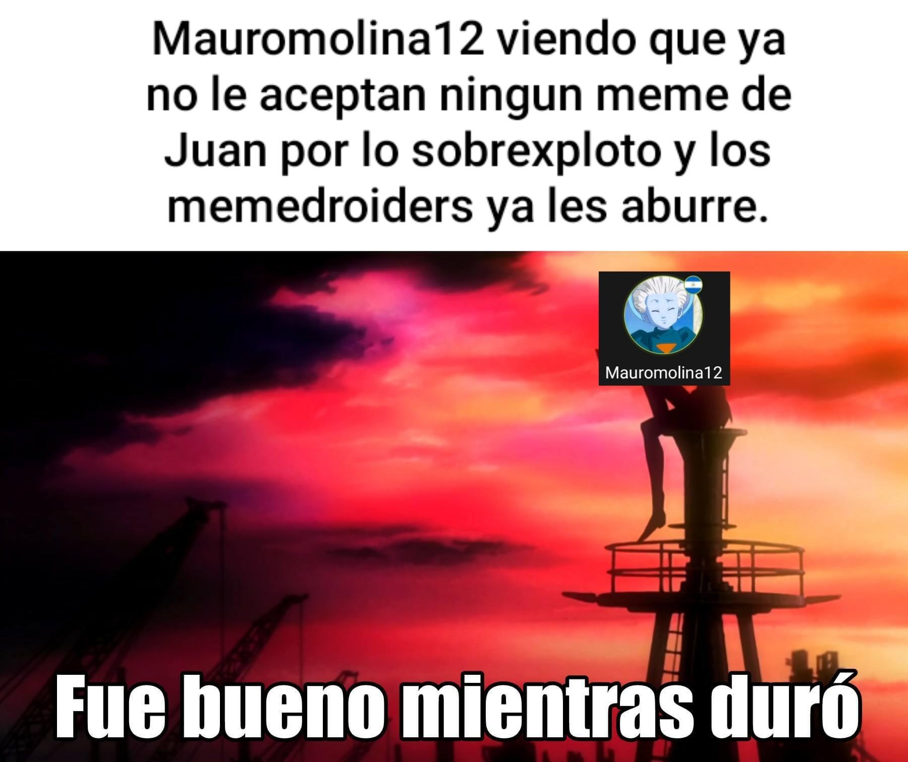 Ya no hay mas memes de Juan banda.