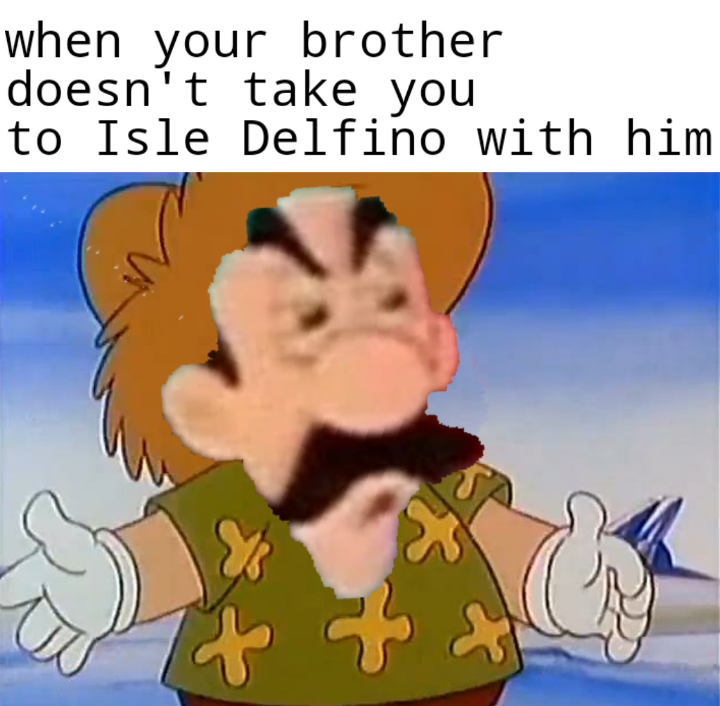 Mario sunshine is a good game - meme