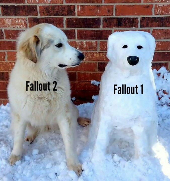 Fallout 1 is still very good. I just think 2 is better. - meme