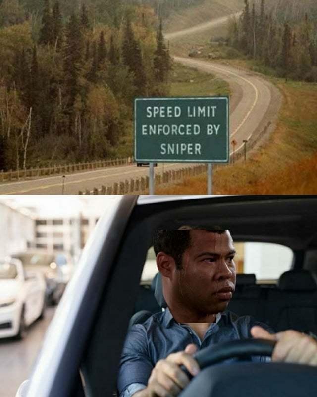 Speed limit enforced by sniper - meme
