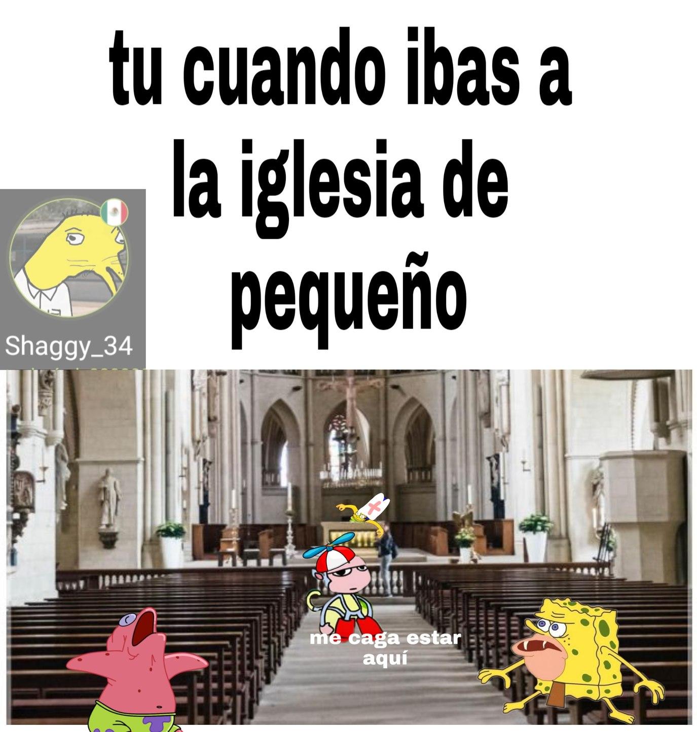 Esos de la iglesia - meme