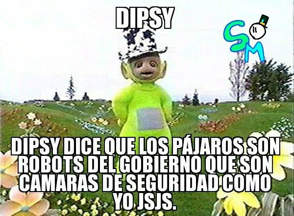Dipsy says - meme