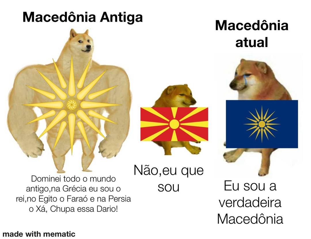 a verdadeira Macedônia é grega,pronto falei! - meme