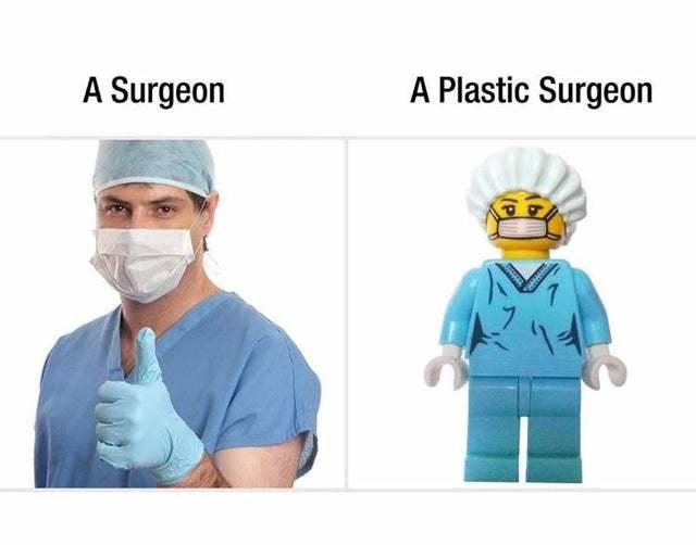 Surgeon and plastic surgeon - meme