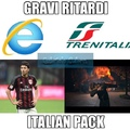 il tuo meme è molto interessante : Trenitalia , Montolivo , Internet Explorer .
