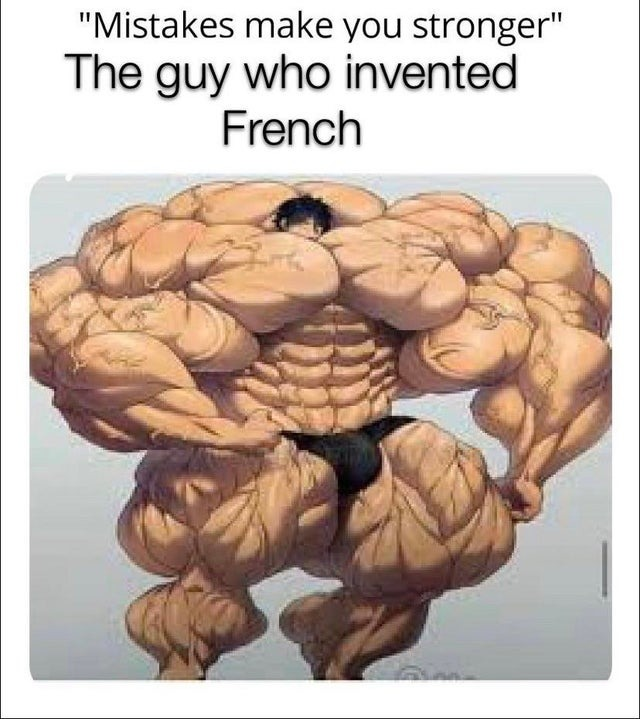 French language is a mistake - meme