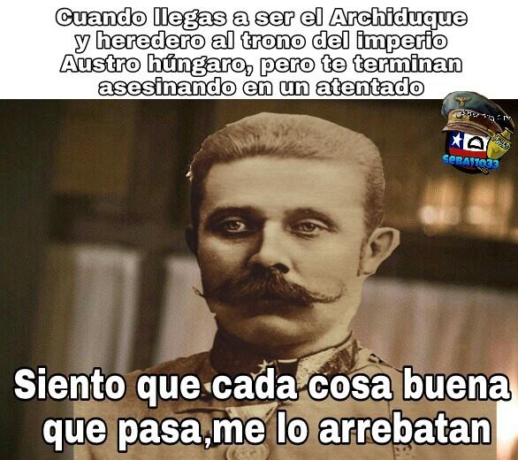 Pobre Francisco Fernando - meme