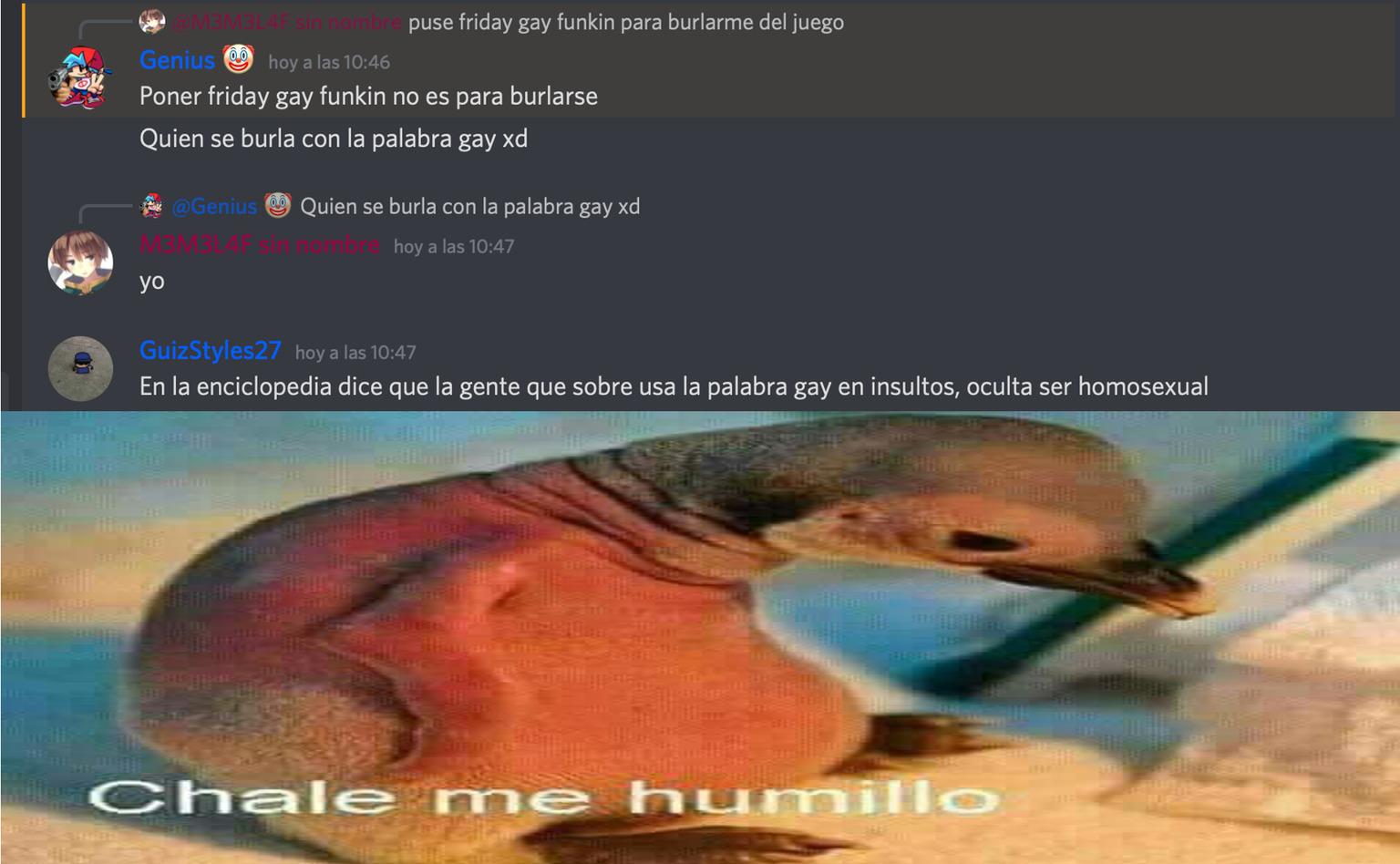 TODO ESO EMPEZO PORQUE ME BURLE DE UN FAN DE FRIDAY GAY FUNKIN PORQUE LE QUITARON EL ADMIN DEL SERVIDOR - meme