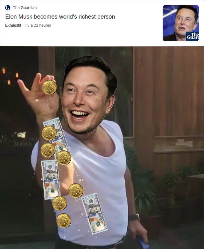 Elon Musk est devenu la personne la plus riche du monde - meme