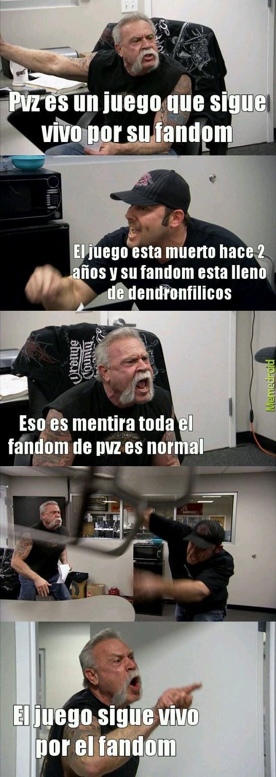 Argumentos de un fan de pvz dendrofilico - meme