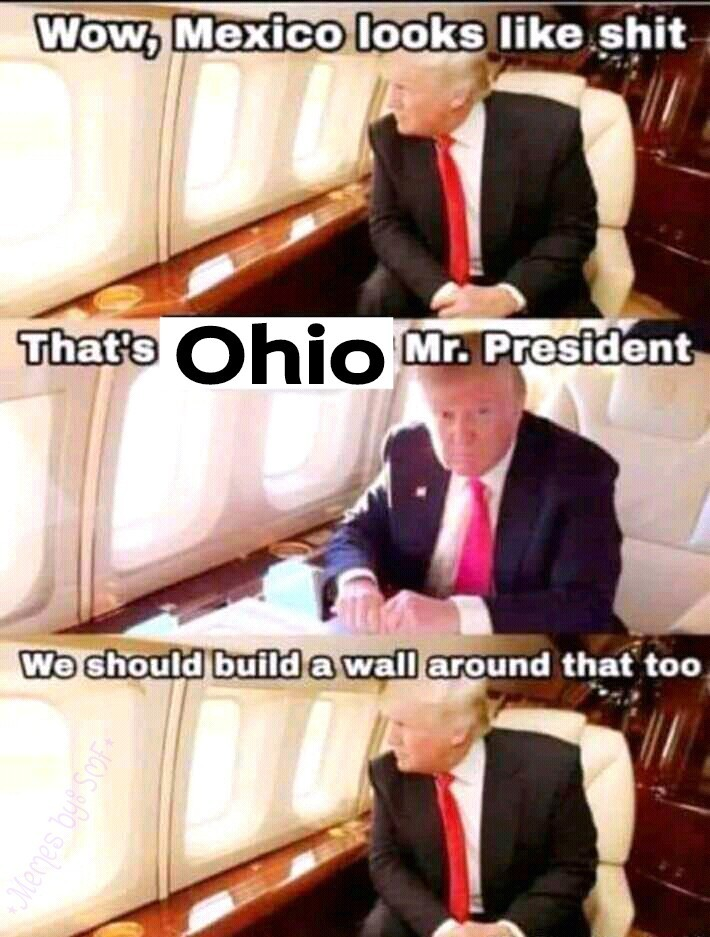 There's nothing wrong with Ohio, except th snow and th rain. I really like Drew Carey and would love to see th Rock and Roll Hall of Fame. - meme