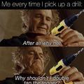 Drill go brrr