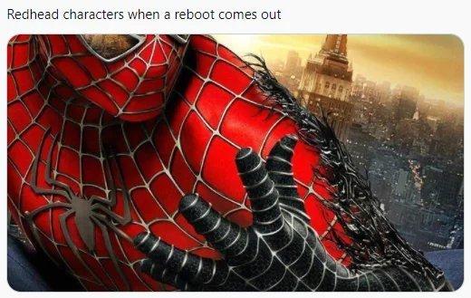Personagens ruivos quando um reboot é lançado - meme