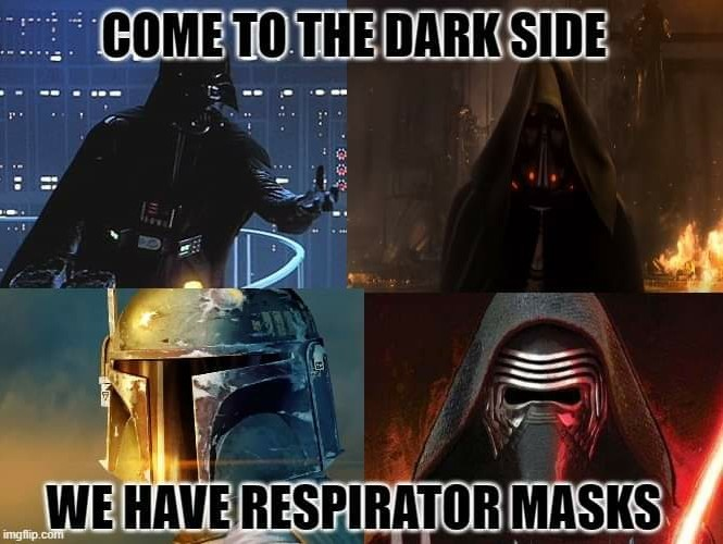 Now whos laughing about Kylo's mask?!?...........................bitch - meme