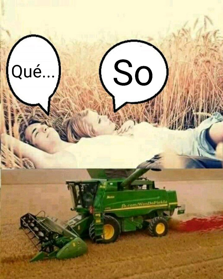 El novio manejando la cosechadora - meme