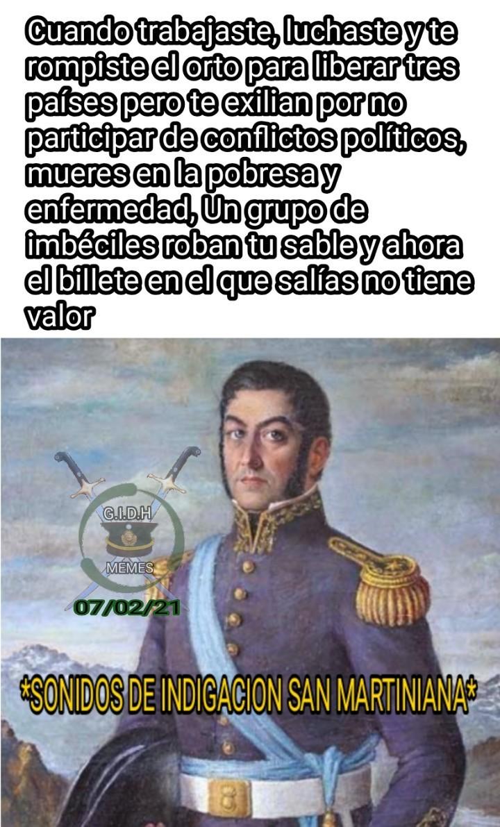 Perdonanos San Martín...No te mericiamos general :( - meme