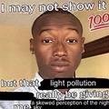 i hate light pollution :(