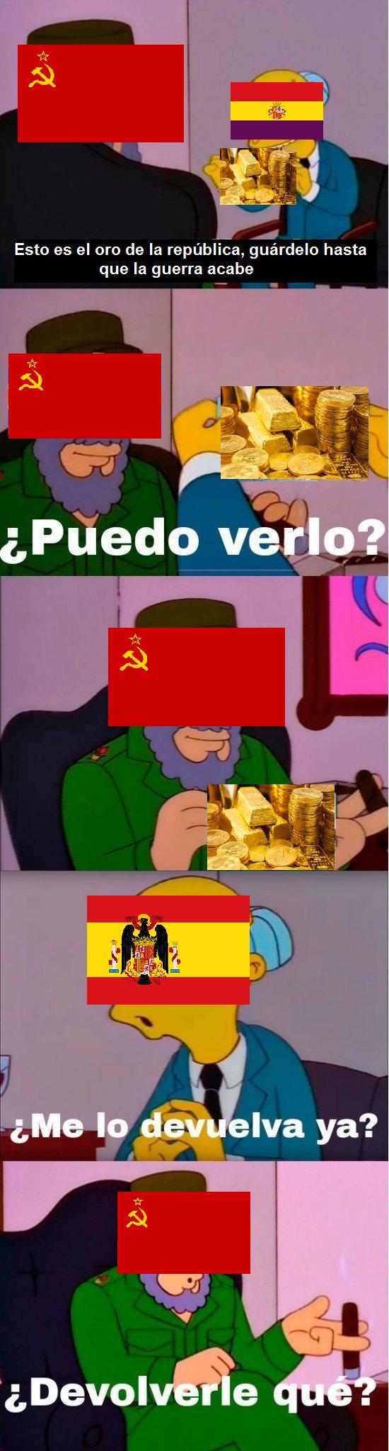el 70% del oro de la república se lo quedó el señor Stalin - meme