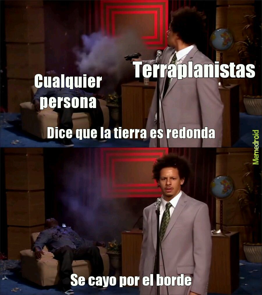 Terraplanistas - meme