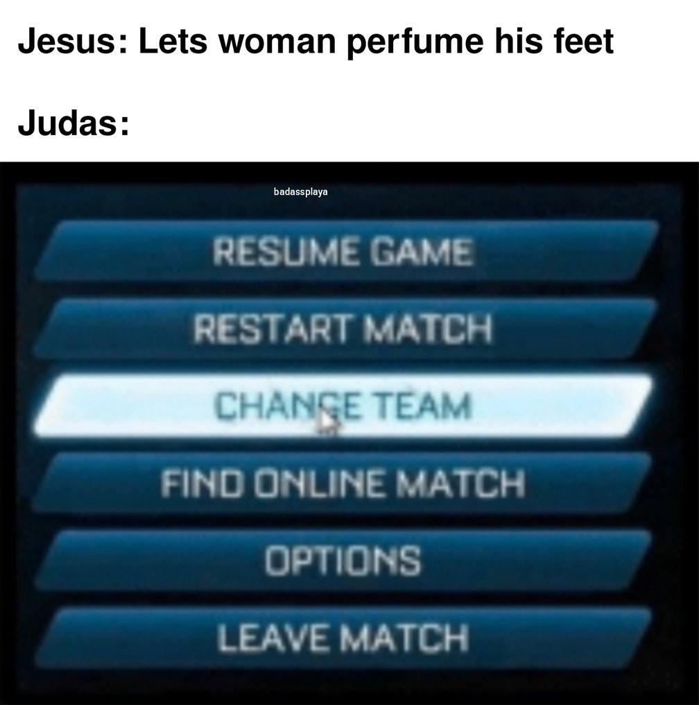 Men wearing perfume is gay and Judas was homophobic - meme