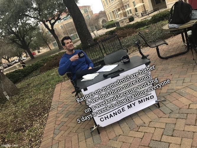 Change my mind - meme
